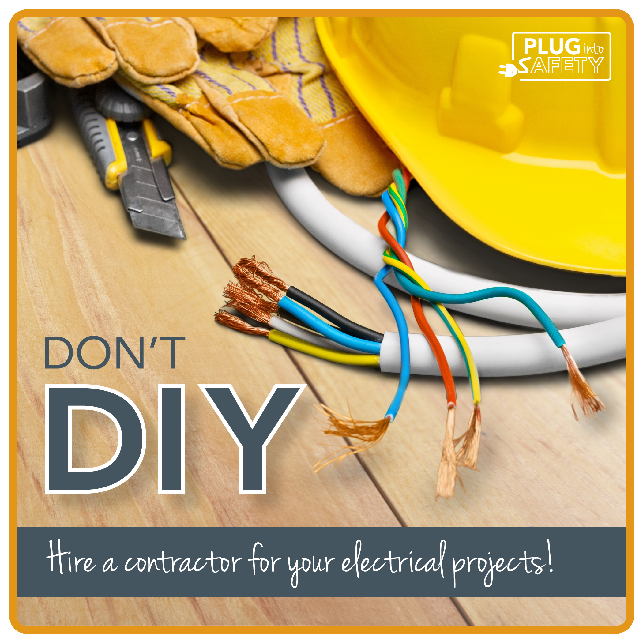 Don't D.I.Y. electrical jobs.